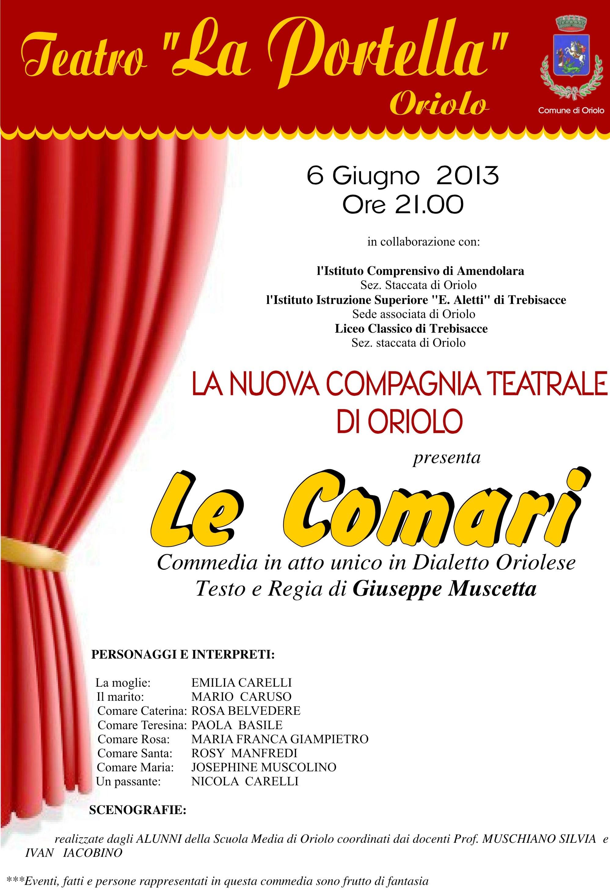 """Super Oriolo a teatro. C'è attesa per """"Le Comari"""" in dialetto. Intanto  KT67"""