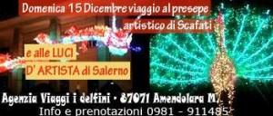 Il 15 dicembre al presepe di Scafati e alle luci di Salerno con DELFINI VIAGGI di Amendolara